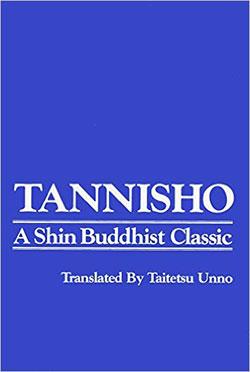 tannisho master of shin buddhism The latest tweets from shin buddhism (@shinbuddhism) quotes and info from the shin buddhist tradition (jodo shinshu pure land buddhism of shinran shonin) sponsored by living dharma centre canada.